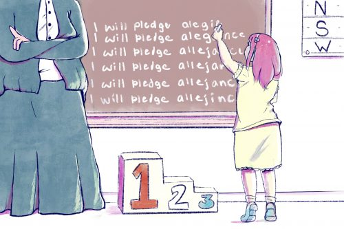 """""""Unpatriotic"""" – A small child in yellow stands on her toes to repeat writing these lines on a chalkboard: """"I will pledge allegiance."""" Allegiance is misspelled in all six lines written. There is a stool to her left shaped and numbered like a tri-level ranking podium. The teacher on the far left has her arms crossed and her face out of frame. She wears blue and white. Everything else, besides the child's outfit, is in shades of red and pink."""